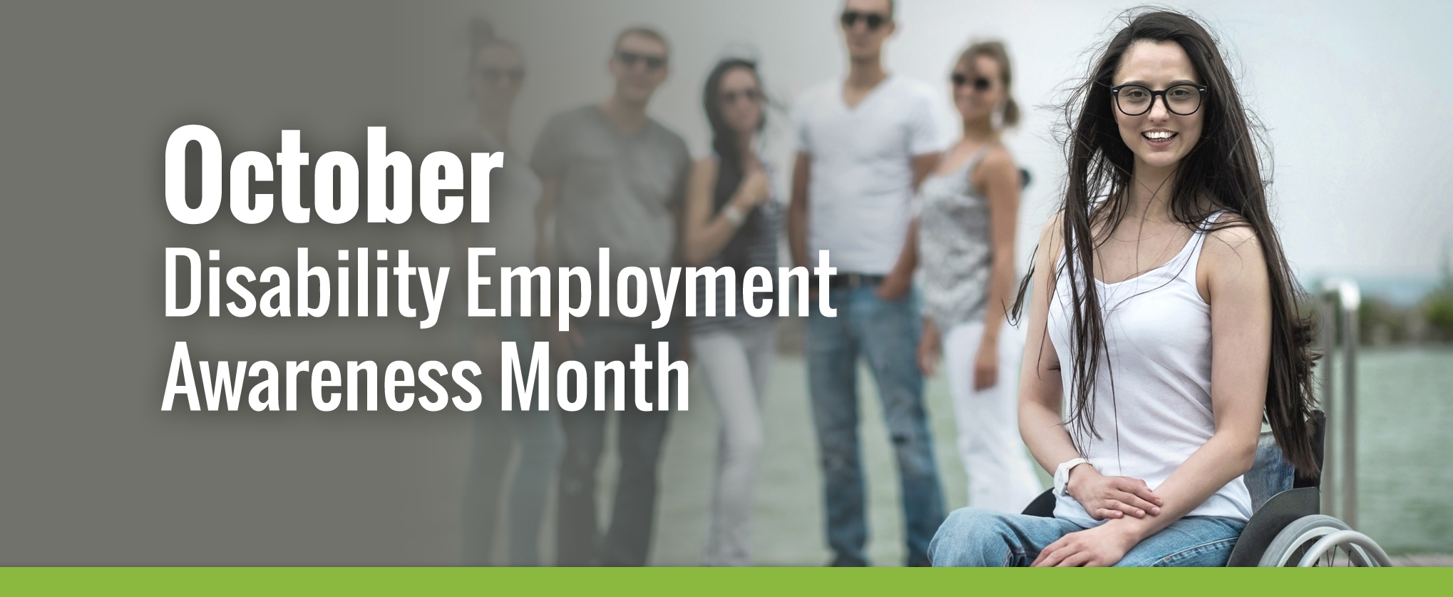 October is Disability Employment Awareness Month